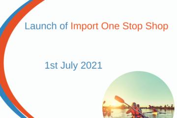Launch of Import One Stop Shop scheme